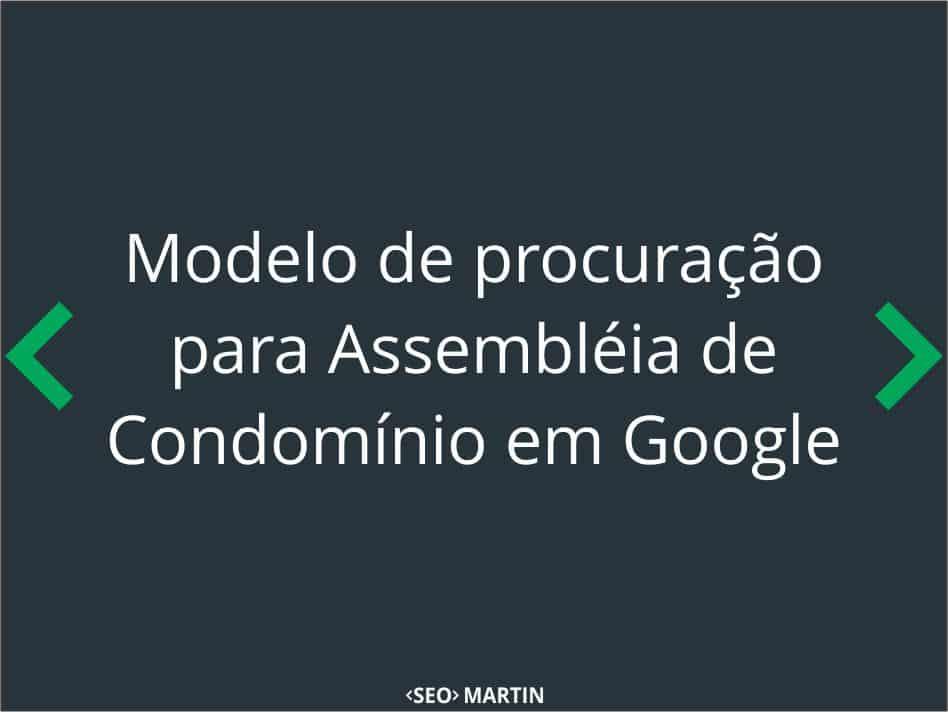 Modelo de procuração para Assembléia de Condomínio em Google Docs