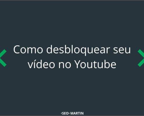 Como desbloquear seu vídeo no Youtube
