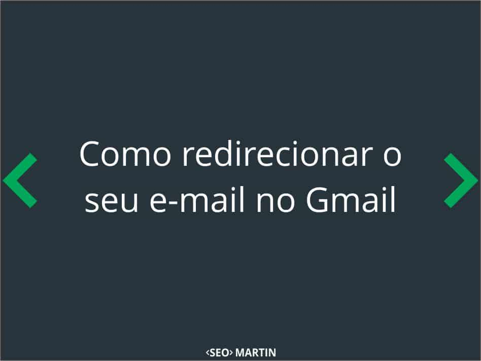 como-redirecionar-seu-email-gmail-thumb-1