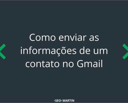 Como enviar as informações de um contato no Gmail