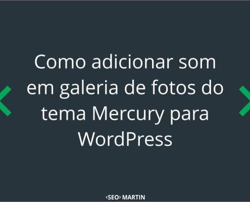 como-adicionar-som-galeria-mercury-wordpress-thumb-1