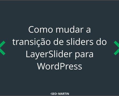 como-mudar-trans-slider-layerslider-wordpress-thumb-1jpg