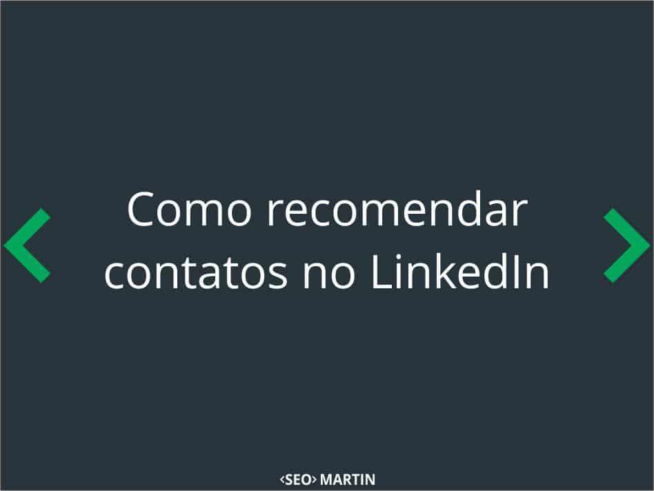 Como recomendar contatos no LinkedIn