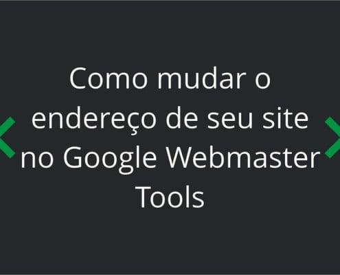 como-mudar-endereco-site-webmaster-tools-thumb-1-799x600