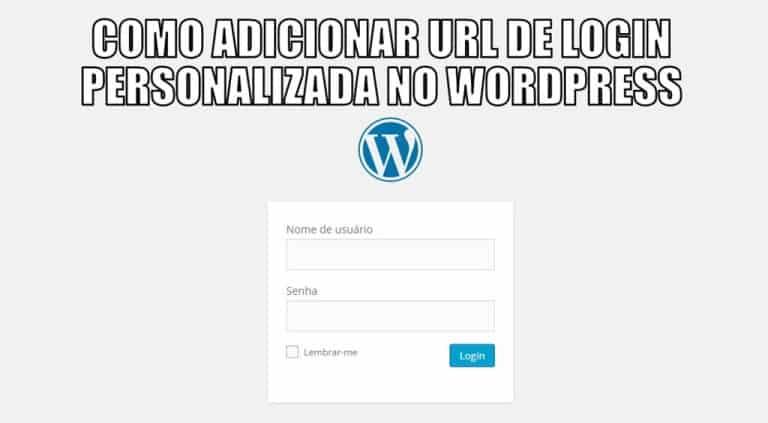 Como definir um url de Login Personalizado fácil no WordPress