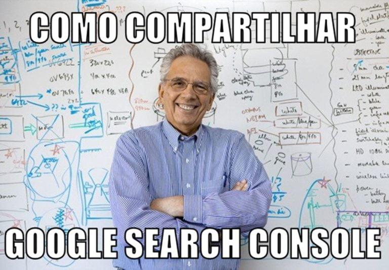 Como Compartilhar o Google Search Console