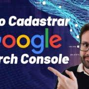 Como cadastrar Seu Site no Google Search Console