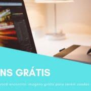Como encontrar imagens Grátis para usar em seu site ou blog