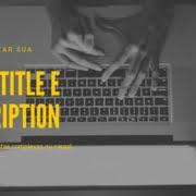 Como otimizar meta title e description sem ferramentas