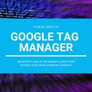 Curso Google Tag Manager Grátis