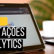 Aprenda Como Fazer Anotações no Google Analytics