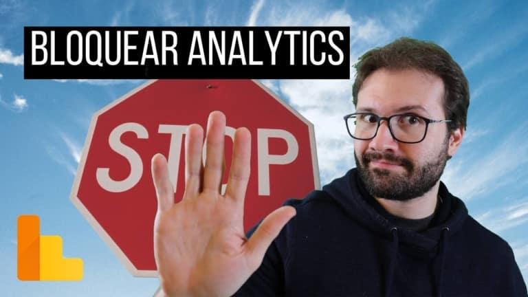 Aprenda como bloquear seus dados de navegação do Google Analytics