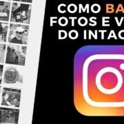 Como Baixar Fotos e Vídeos do Instagram - Rápido e Fácil