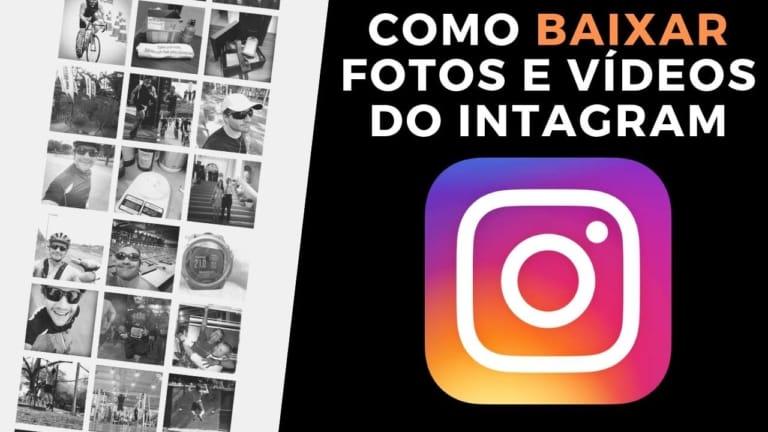 Como Baixar Fotos e Vídeos do Instagram – Rápido e Fácil