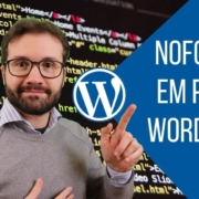 Como Adicionar Links Nofollow em Posts do WordPress - Código ou Plugin