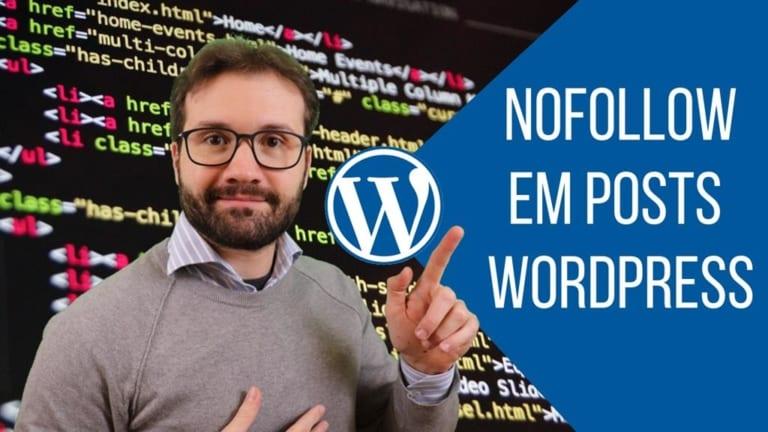 Como Adicionar Links Nofollow em Posts do WordPress – Código ou Plugin