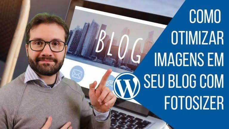 Como Otimizar Imagens para seu Blog com Fotosizer