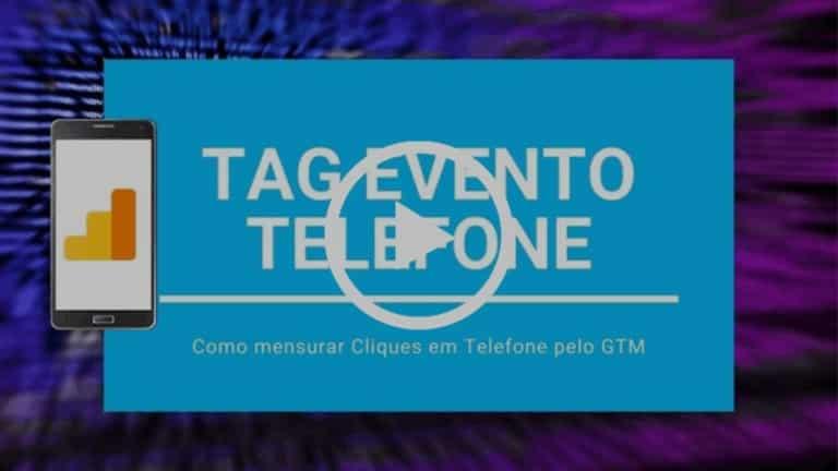 Como mensurar cliques em telefone com evento no GTM