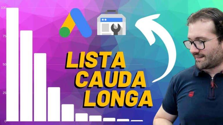 Cauda Longa: Como obter a lista de palavras-chave de cauda longa em 5min