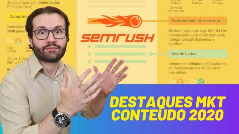 Marketing de Conteúdo 2020: 5 Pontos de Destque no Estudo da Semrush