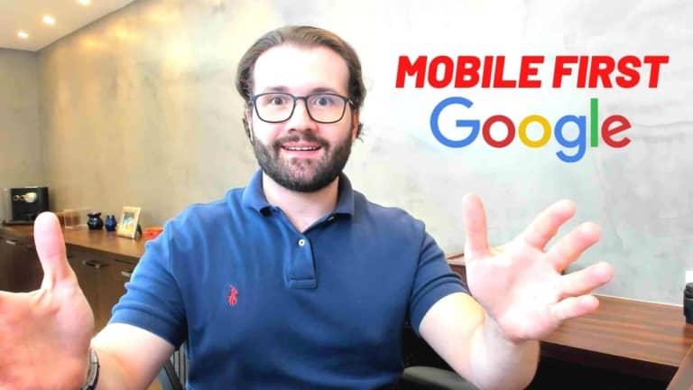 Google Confirma Mobile First –  O que é? Quando vai ocorrer? Como vai impactar?