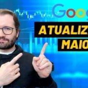Atualização de Maio de 2020 do Google