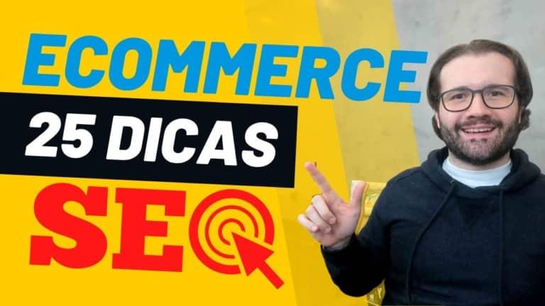 SEO para E-commerce – 25 Dicas de SEO para Seu E-commerce