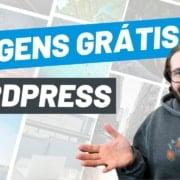 Imagens Grátis no Wordpress