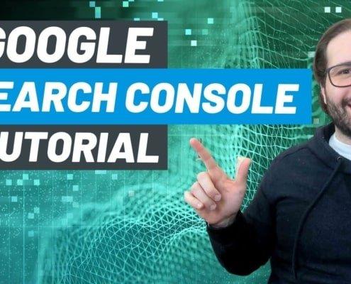 Google Search Console Tutorial: O Guia Geral do Básico para o Avançado