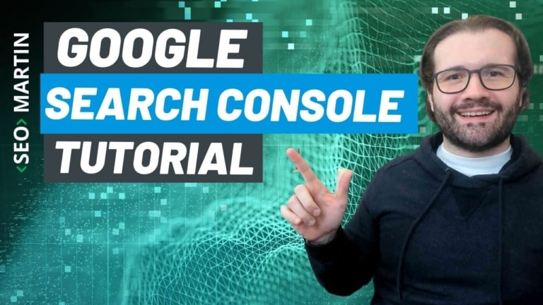 Google Search Console Tutorial: O Guia Geral do Básico para o Avançado [Como usar na prática]