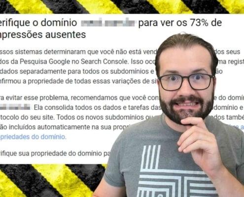 Verifique o domínio para ver os 90% de impressões ausentes - Especialista SEO explica msg do Google