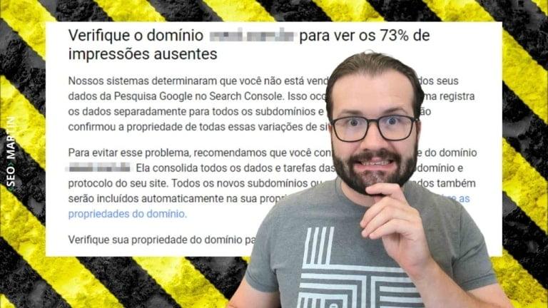 Verifique o domínio para ver os 90% de impressões ausentes – Especialista SEO explica msg do Google
