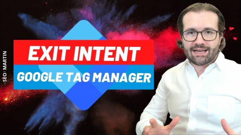 Exit Intent com GTM – Como criar uma acionador de saída no Google Tag Manager