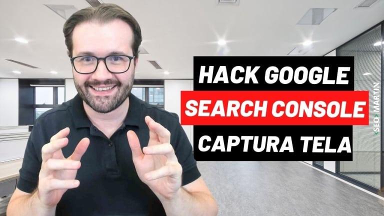 Google Search Console Hack – Como Visualizar Captura de Tela de Qualquer Parte da Página