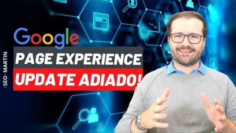 Atualização do Google de Experiência de Página é Adiada