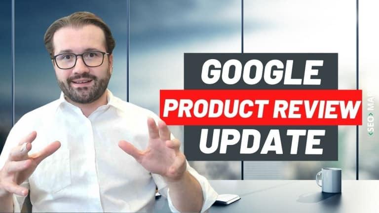 Google Product Reviews Update – A Atualização que vai analisar as resenhas de produto do E-commerce