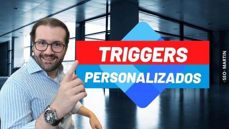 Como Personalizar o Acionamento dos seus Acionadores (Triggers) no GTM – Google Tag Manager