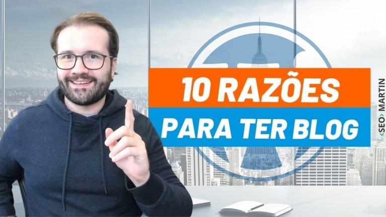 10 Razões para Você Ter um Blog no seu Site