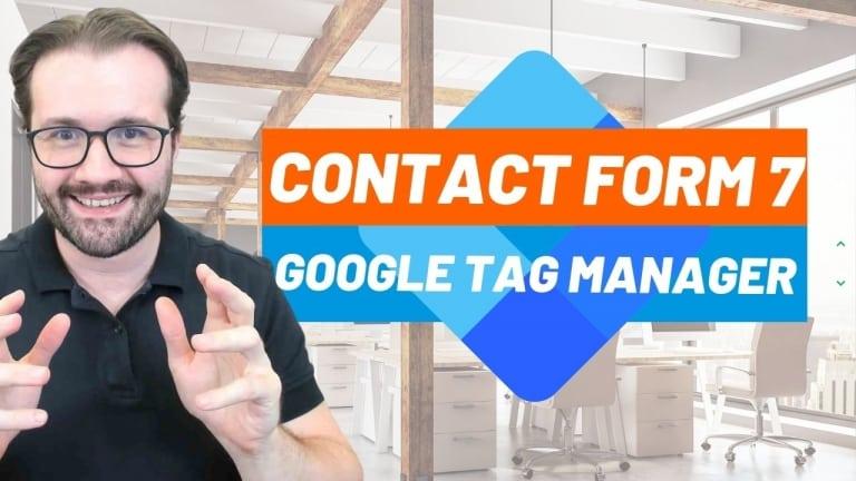 Como Mensurar Conversão de Formulário de Contato Contact Form 7 no WordPress com Google Tag Manager