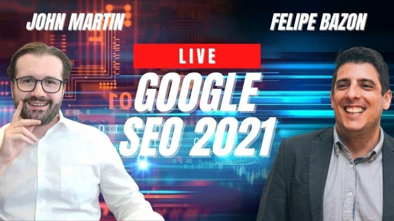 Google SEO 2021 – Felipe Bazon e John Martin Discutem SEO em 2021
