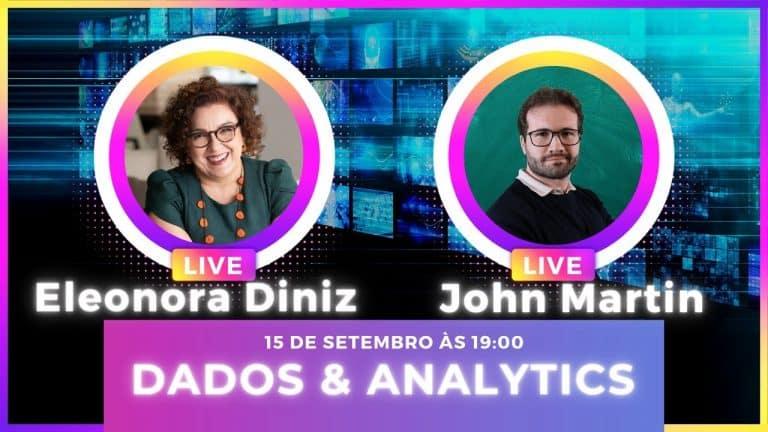 Live Analytics e Dados – Eleonora Diniz & Seo Martin Falam sobre Data e Muito Google Analytics