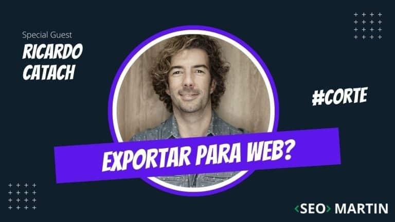 Exportar para a Web do Photoshop é bom para SEO? Seo Martin e Ricardo Catach Explicam