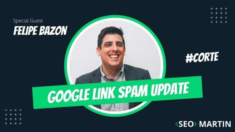 Google Link Spam Update – Especialistas de SEO analisam nova atualização de Links do Google em 2021