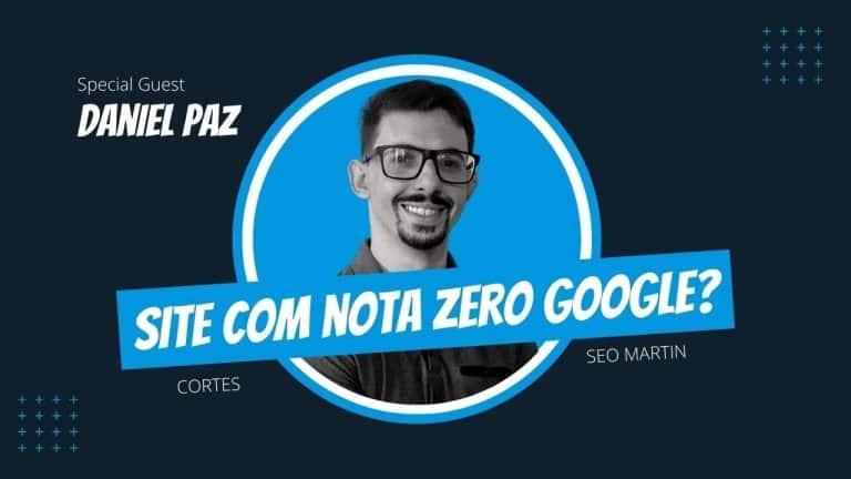 Existe Site Nota ZERO no Google Page Speed? Veja um exemplo real e conhecido no mercado!